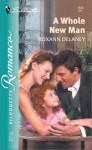 A Whole New Man - Roxann Delaney