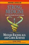 Strong Medicine: How to Save Canada's Health Care System - Michael Rachlis, Carol Kushner