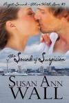The Sound of Suspicion - Susan Ann Wall