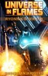 Ryonna's Wrath: Universe in Flames - A Novella - Christian Kallias, Christian Kallias