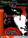 Belling the Cat - Julia Talbot