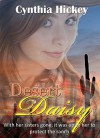 Desert Daisy, A short story western romance serial: A short story serial (The Willingham Sisters, Flowers of the Desert Book 4) - Cynthia Hickey
