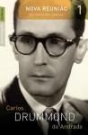 Nova Reunião - 23 Livros de Poesia Vol. 1 - Carlos Drummond de Andrade