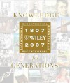 Knowledge for Generations: Wiley and the Global Publishing Industry 1807-2007 - Timothy Curtis Jacobson, George David Smith, Timothy Curtis Jacobson