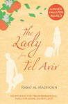 The Lady from Tel Aviv - Raba'i al-Madhoun, Elliott Colla