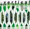 Vertical Ecoinfrastructure: The Work Of T.R. Hamzah & Yeang - Leon van Schaik