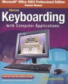 Microsoft Office 2003 Professional Edition Student Manual for Glencoe Keyboarding with Computer Applications - Glencoe/McGraw-Hill