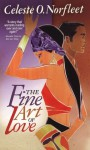 The Fine Art of Love - Celeste O. Norfleet