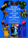 Picture Sourcebook for Collage and Decoupage - Edmund V. Gillon