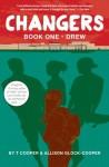 Changers Book One: Drew - T Cooper, Allison Glock-Cooper