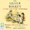 The Silver Donkey - Sonya Hartnett, Richard Aspel, Bolinda Publishing Pty Ltd