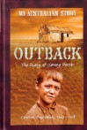 Outback : the diary of Jimmy Porter - Christine Harris
