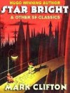 Star Bright & Other Science Fiction - Mark Clifton