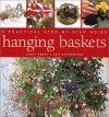 Hanging Baskets: A Practical Step-By-Step Guide - Jenny Hendy