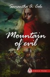 Mountain of Evil: Trident Security Omega Team: Prequel - Samantha A. Cole, Eve Arroyo