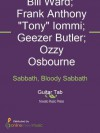 Sabbath, Bloody Sabbath - Bill Ward, Black Sabbath, Frank Anthony Tony Iommi, Geezer Butler, Ozzy Osbourne