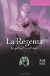 La Regenta (Spanish Edition) - Leopoldo Alas «Clarín»