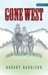 Gone West: Part one - Robert Harrison