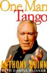 One Man Tango - Anthony Quinn, Daniel Paisner