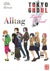 Tokyo Ghoul: Alltag: Band 1 - Sui Ishida, Shin Towada, Yoko Keller