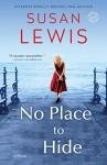 No Place to Hide: A Novel - Susan Lewis