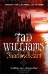 Shadowheart - Tad Williams