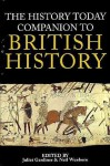 The History Today Companion To British History - Juliet Gardiner