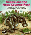 Anansi and the Moss-Covered Rock - Eric A. Kimmel, Janet Stevens