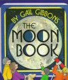 The Moon Book - Gail Gibbons