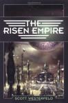 The Risen Empire (Succession) - Scott Westerfeld