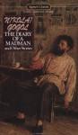 The Diary of a Madman and Other Stories: The Nose; The Carriage; The Overcoat; Taras Bulba - Nikolai Gogol, Andrew R. MacAndrew, Leon Stilman
