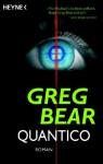 Quantico - Greg Bear, Ursula Kiausch