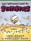 The Cartoon Guide to Statistics - Larry Gonick, Woollcott Smith