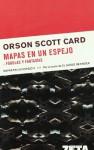 Mapas en un espejo. Fábulas y Fantasías (Mapas en un Espejo 3) - Orson Scott Card, Carlos Gardini