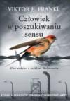 Człowiek w poszukiwaniu sensu - Viktor E. Frankl, Aleksandra Wolnicka