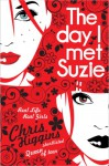 The Day I Met Suzie - Chris Higgins