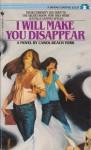 I Will Make You Disappear - Carol Beach York
