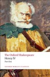 The Oxford Shakespeare: Henry IV, Part I (Oxford World's Classics) - David M. Bevington, William Shakespeare