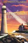 The Maidstone Lighthouse - Sally Smith O'Rourke