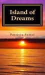 Island of Dreams - Patricia Potter