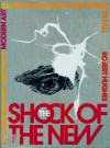 Shock of the New: Art and the Century of Change - Robert Hughes