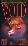 The Void - Teri A. Jacobs