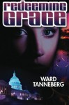Redeeming Grace - Ward Tanneberg