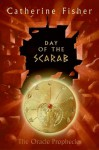 Day of the Scarab - Catherine Fisher