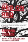 Red on Red - Edward Conlon