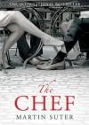 The Chef - Martin Suter, Jamie Bulloch