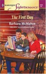 The First Day - Barbara McMahon