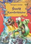 Świt Kambriddów - Grzegorz Gortat