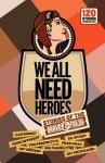 We All Need Heroes - Simon Zingerman