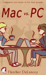Mac vs. PC - Fletcher DeLancey